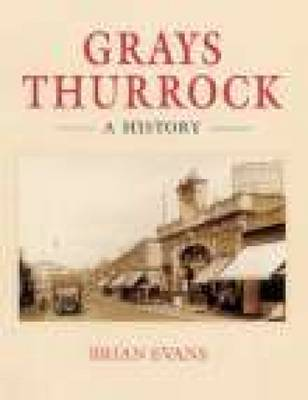 Grays Thurrock: A History (Paperback)