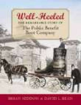 Well-Heeled: Public Benefit Boot Company (Paperback)