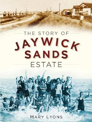 The Story of Jaywick Sands Estate (Paperback)