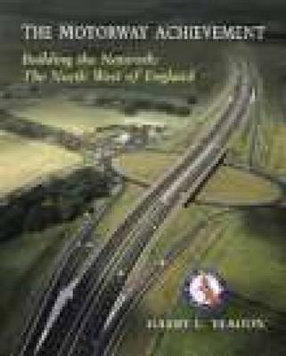 Motorway achievement: North West (Paperback)