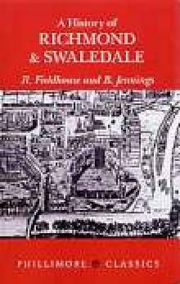 A History of Richmond & Swaledale (Paperback)