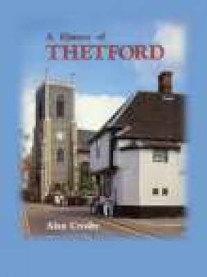 A History of Thetford (Paperback)
