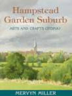 Hampstead Garden Suburb: Arts and Crafts Utopia? (Hardback)