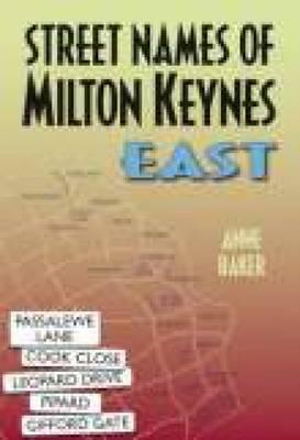 Street Names of Milton Keynes East (Paperback)