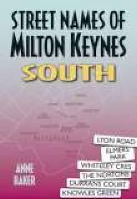 Street Names of Milton Keynes South (Paperback)