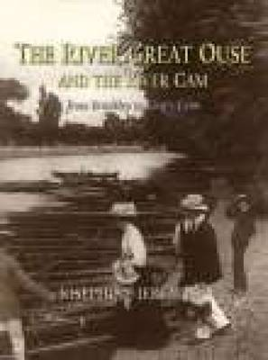 River Great Ouse & the River Cam (Hardback)