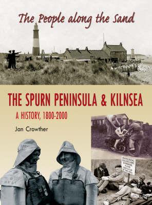 People Along the Sands: The Spurn Peninsula (Hardback)