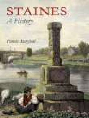 Staines A History (Hardback)