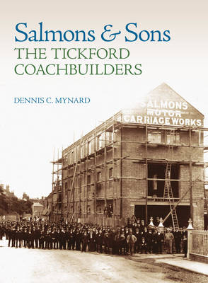 Salmons and Sons: The Tickford Coachbuilders (Hardback)