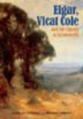 Elgar, Vicat Cole and the Ghosts of Brinkwells (Hardback)