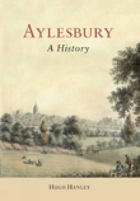 Aylesbury: A History (Hardback)