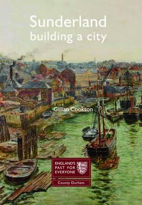 Sunderland: Building a City (Paperback)