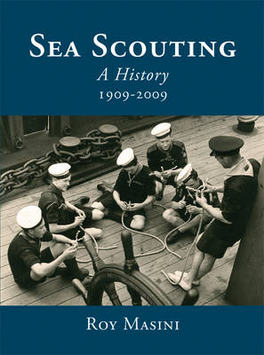 History of Sea Scouting (Hardback)