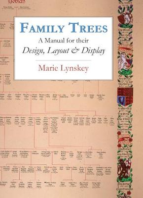 Family Trees: A Manual for their Design, Layout & Display (Paperback)