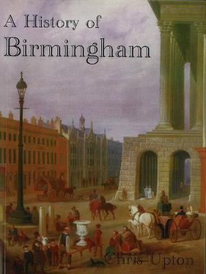 A History of Birmingham (Paperback)