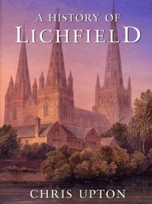 A History of Lichfield (Paperback)