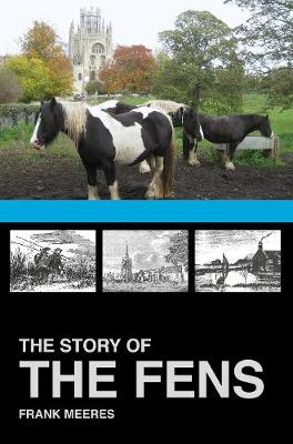 The Story of the Fens (Paperback)