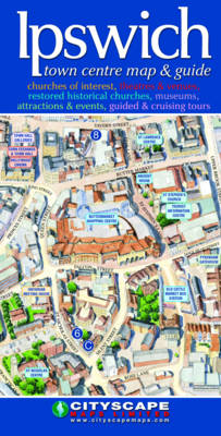 Ipswich Town Centre Map and Guide (Sheet map, folded)