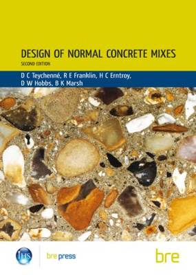 Design of Normal Concrete Mixes: (BR 331) (Paperback)