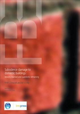 Subsidence Damage to Domestic Buildings: Lessons Learned and Questions Remaining (FB 1) (Paperback)