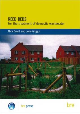 Reed Beds: For the Treatment of Domestic Wastewater (BR 420) (Paperback)