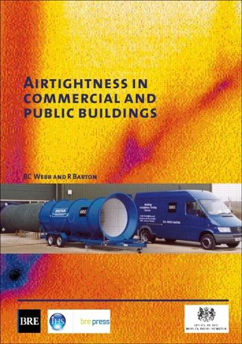 Airtightness in Commercial and Public Buildings: (BR 448) (Paperback)