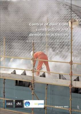 Control of Dust From Construction and Demolition Activities: (BR 456) (Paperback)