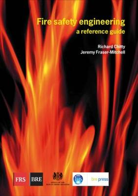 Fire Safety Engineering: A Reference Guide (BR 459) (Paperback)