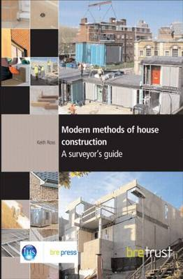 Modern Methods of House Construction: A Surveyor's Guide (FB 11) (Paperback)