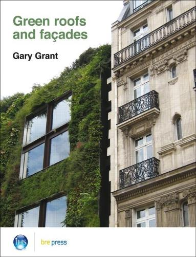Green Roofs and Facades: (EP 74) (Paperback)