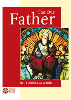 Our Father - Spirituality (Paperback)