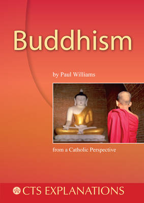 Buddhism: from a Catholic Perspective - Explanations (Paperback)
