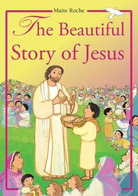 Beautiful Story of Jesus - CTS Children's Books (Hardback)
