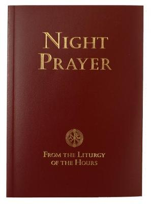 Night Prayer: From the Liturgy of the Hours - Scripture (Paperback)