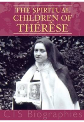 The Spiritual Children of Therese - Biography (Paperback)
