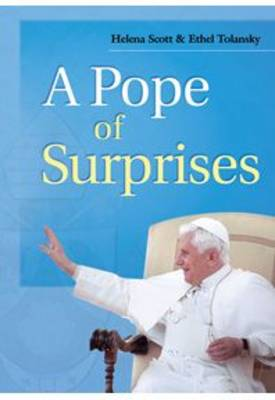 A Pope of Surprises: The First Five Years of Pope Benedict XVI's Papacy (Paperback)