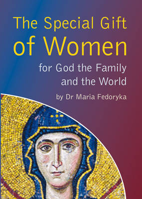 Special Gift of Women: for God the Family and the World (Paperback)