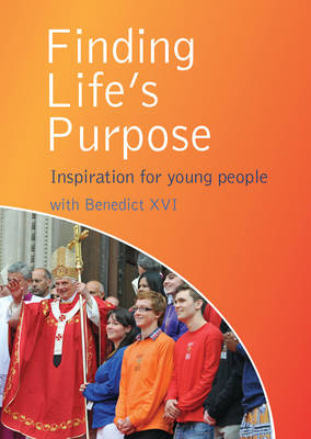 Finding Life's Purpose: Inspiration for young people (Paperback)