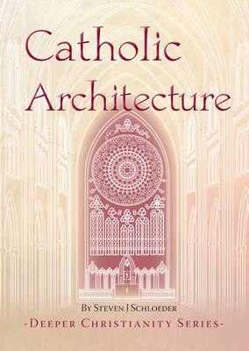 Catholic Architecture (Paperback)