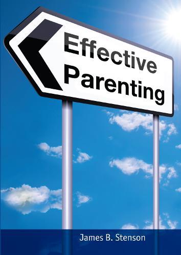 Effective Parenting (Paperback)