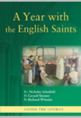 A Year with the English Saints - Living the Liturgy (Paperback)