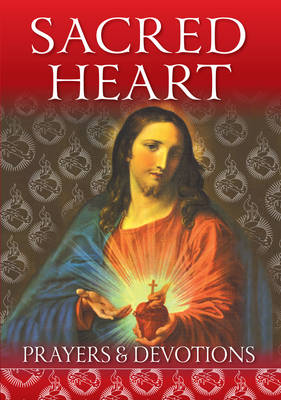 Sacred Heart: Prayers and Devotions (Paperback)