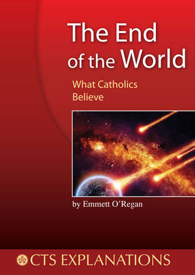 The End of the World: What Catholics Believe (Paperback)