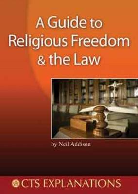 Guide to Religious Freedom and the Law - Explanations (Paperback)