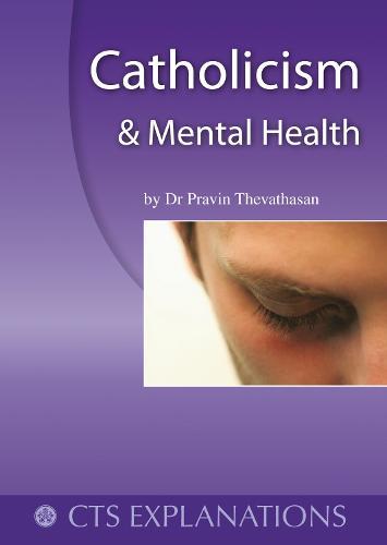 Catholicism and Mental Health (Paperback)