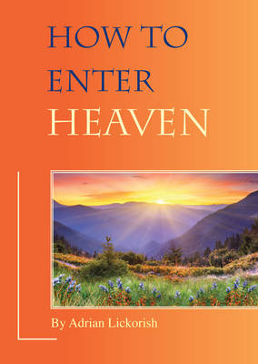 How to Enter Heaven (Paperback)