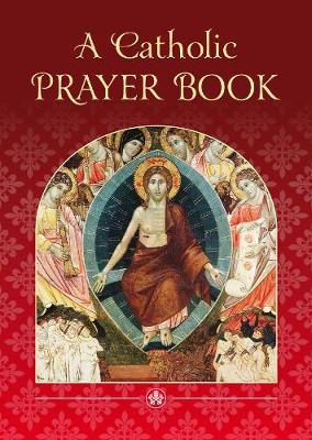 A Catholic Prayer Book (Paperback)