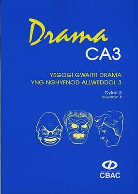 Drama CA3 - Ysgogi Gwaith Drama yng Nghyfnod Allweddol 3: Cyfrol 2, Blwyddyn 8 (Paperback)