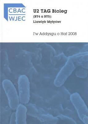 U2 TAG Bioleg (BY4 a BY5): Llawlyfr Myfyriwr (Paperback)