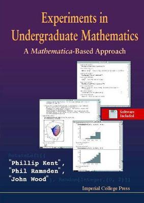 Experiments In Undergraduate Mathematics: A Mathematica-based Approach (Hardback)